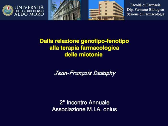 Dalla relazione genotipo-fenotipo alla terapia farmacologica delle miotonie